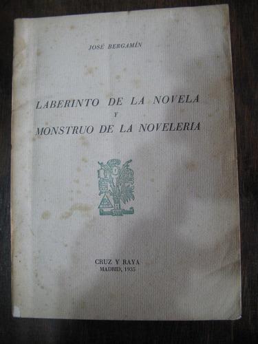 laberinto de la novela y monstruo de la novelería. bergamín