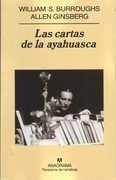 las cartas de la ayahuasca - burroughs / ginsberg