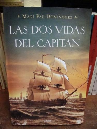 las dos vidas del capitán - mari pau domínguez