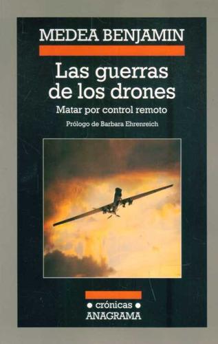las guerras de los drones. matar por control remoto - medea