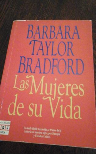 las mujeres de su vida, barbara taylor bradford,