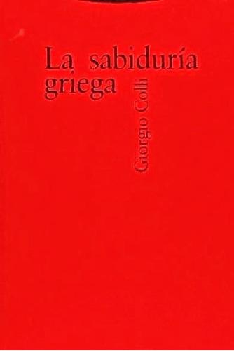 lasabiduría griega 1 - giorgio colli