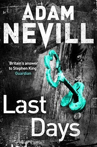 Last Days : Winner Of The British Fantasy Award Best Horror