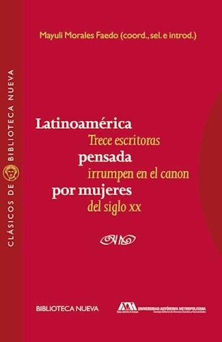 latinoamerica pensada por mujeres  de morales mayuli  biblio