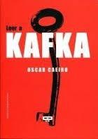 leer a kafka - caeiro, oscar