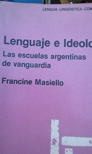 lenguage e ideologia de francine masiello