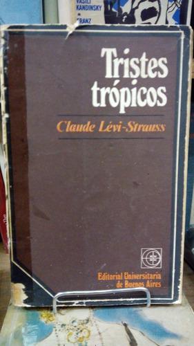 lévi-strauss-tristes trópicos-universitaria de buenos aires.