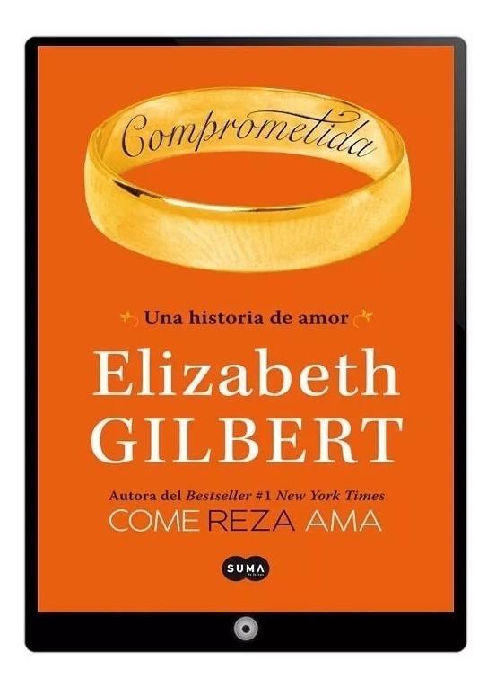 libro libera tu magia elizabeth gilbert pdf
