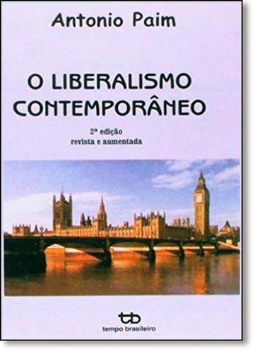 liberalismo contemporâneo o de antonio paim tempo brasileiro
