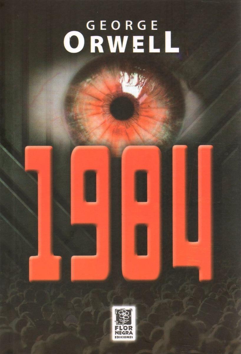 libros que te cambian: 1984 george orwell libro