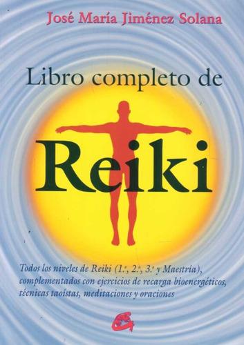libro completo de reiki.  josé  maría  jimenez  solana.