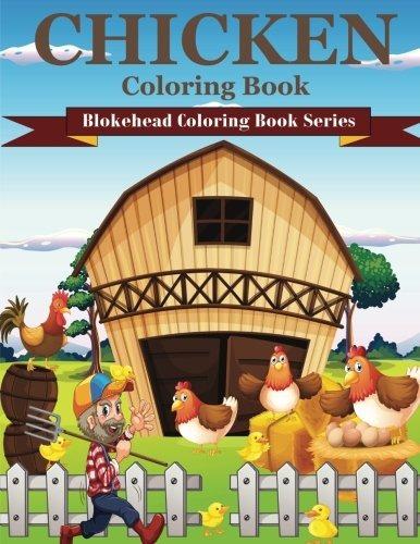 Libro De Colorear De Pollo: (blokehead Coloring Book Series ...