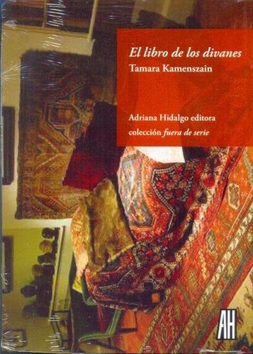 libro de los divanes el de kamenszain tamara adriana hidalgo