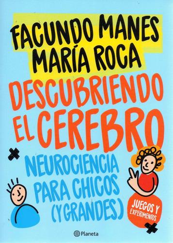 libro: descubriendo el cerebro ( facundo manes- maria roca)