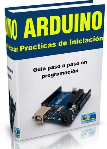 libro digital arduino guía paso a paso de iniciación pdf