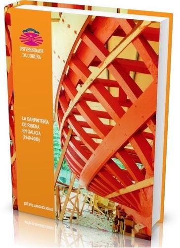 libro digital carpinteria de ribera galicia pdf (dvd)