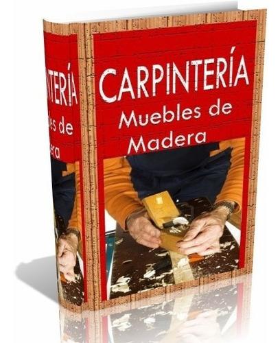 libro digital carpinteria muebles de madera - pdf - dvd