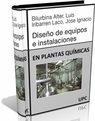 libro digital diseño de equipo e instalaciones químicas -pdf
