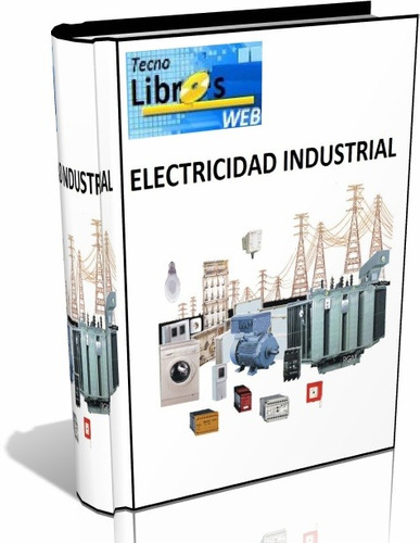 libro digital - electricidad industrial - pdf (dvd)