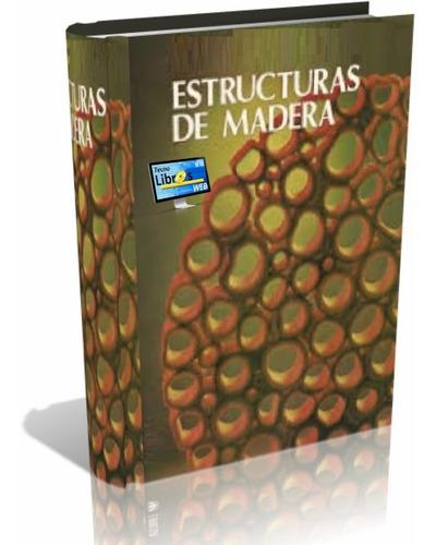 libro digital estructuras de madera - pdf - (dvd)