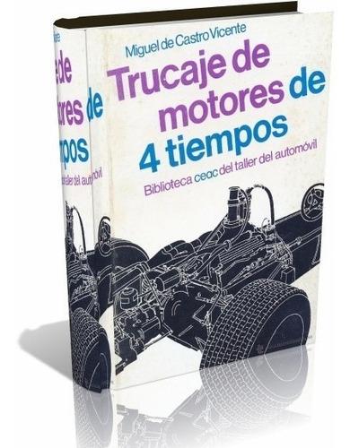 libro digital trucaje de motores de 4 tiempos - pdf - dvd