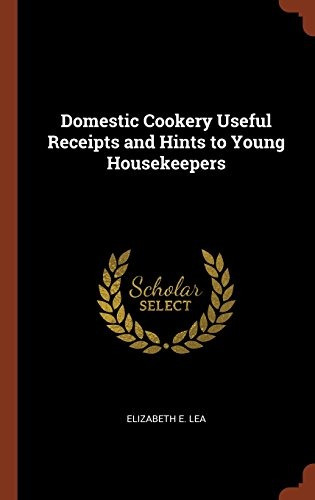 libro domestic cookery useful receipts and hints to young