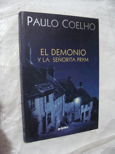 libro el demonio y la señorita prym , paulo coelho  , 207 pa