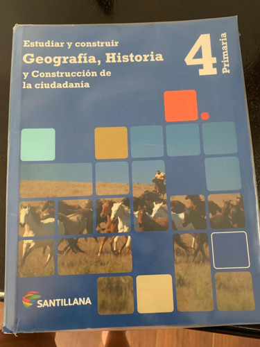 libro geografía, historia 4 primaria santillana