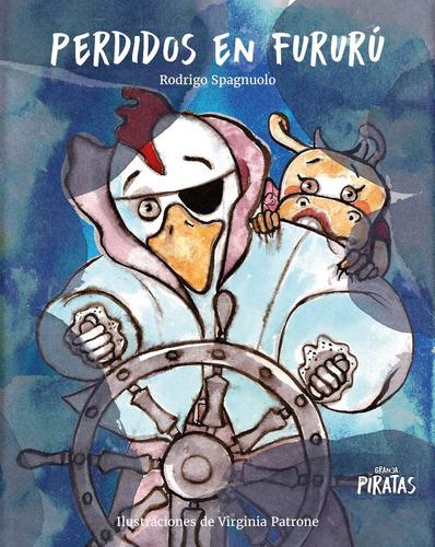 libro granja de piratas  perdidos en fururú + (envío gratis)