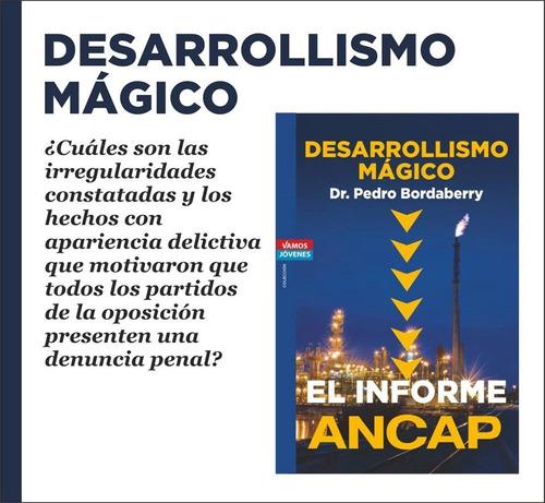 libro informe  ancap el desarrollismo magico dr. bordaberry