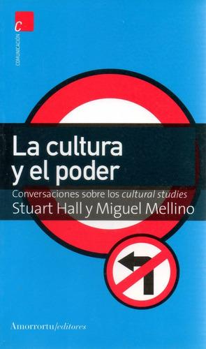 libro: la cultura y el poder ( stuart hall - miguel mellino)