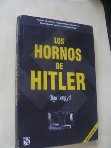 libro los hornos de hitler , olga lengyel   , año 2006  , 26