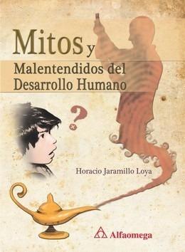 libro mitos y malentendidos del desarrollo humano jaramillo
