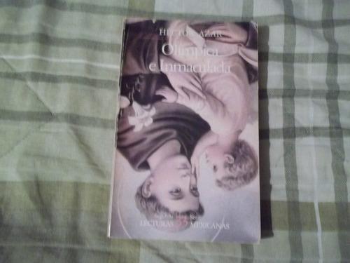 libro olímpica e inmaculada, héctor azar.