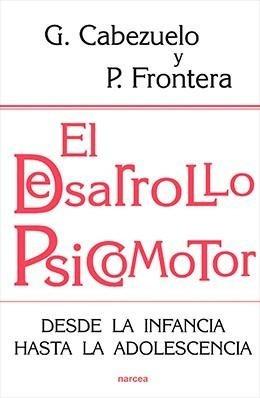 libro online el desarrollo psicomotor autores: cabezuelo