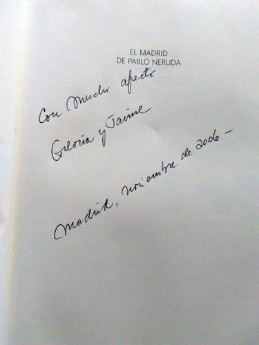 libro pablo neruda , sergio macias firmado