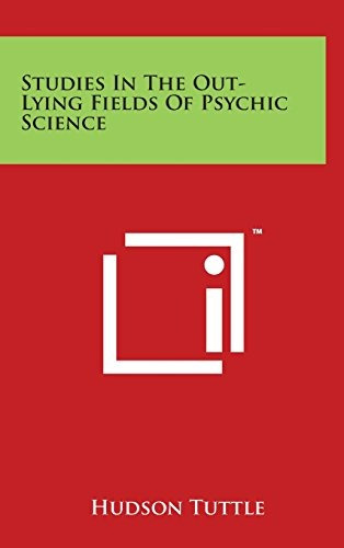 libro studies in the out-lying fields of psychic science