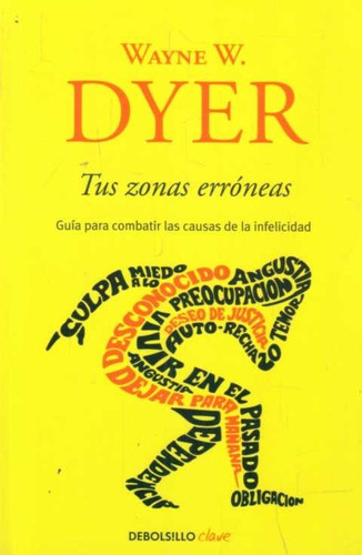 libro: tus zonas erróneas / wayne w. dyer