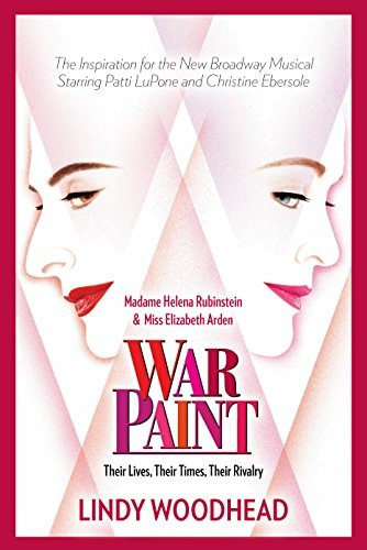 libro war paint: madame helena rubinstein and miss elizabe