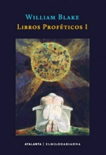 libros profeticos 1 de blake william el hilo de ariadna