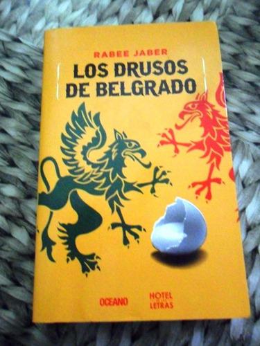 los drusos de belgrado. rabee jaber usado impecable