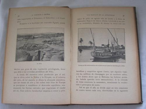los egipcios en la antigüedad - cascales y muñoz - 1914