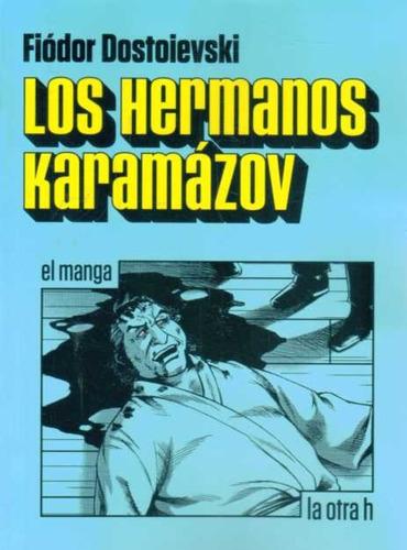 los hermanos karamazov - dostoievski - manga