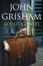 los litigantes - grisham, john