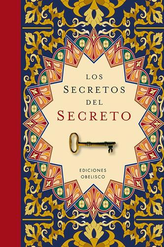 los secretos del secreto - conoce lo esencial - ilustrado td