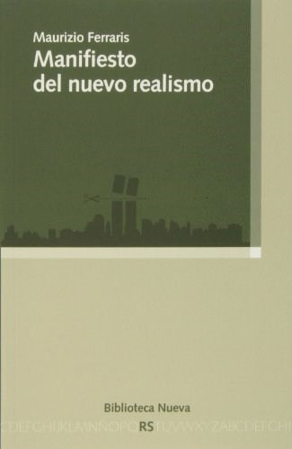 manifiesto del nuevo realismo  de ferraris maurizio  bibliot