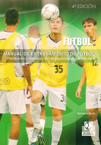 manual de entrenamiento de futbol. 144 programas