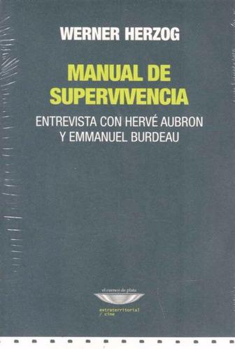 manual de supervivencia: entrevista con hervé aubron y burde