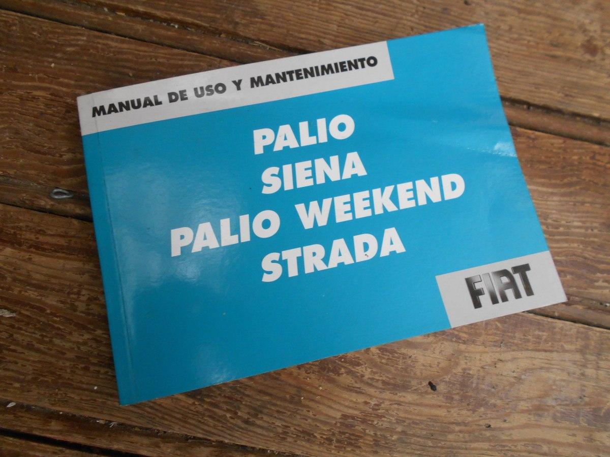 manual de usuario fiat palio siena palio weekend strada 600 00 rh articulo mercadolibre com uy manual de usuario fiat palio adventure 2007 manual de usuario fiat palio 1.3 mpi