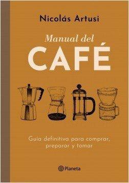 manual del cafe - nicolas  artusi